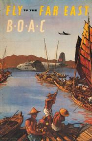 Fly To The Far East, B.O.A.C, British Overseas Airways Corporation